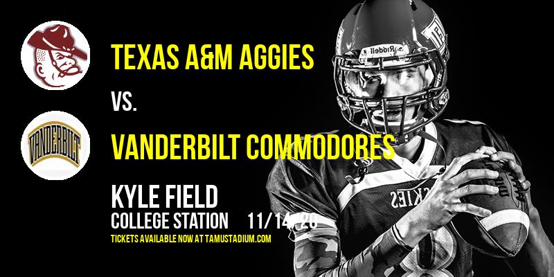 Texas A&M Aggies vs. Vanderbilt Commodores at Kyle Field