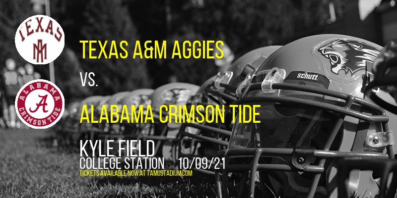 Texas A&M Aggies vs. Alabama Crimson Tide at Kyle Field