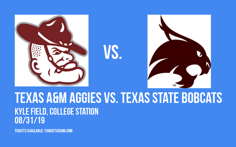 PARKING: Texas A&M Aggies vs. Texas State Bobcats at Kyle Field