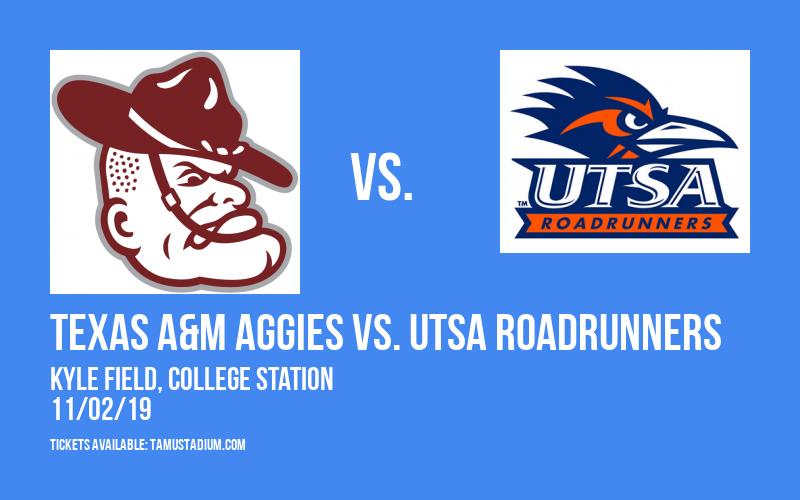 Texas A&M Aggies vs. UTSA Roadrunners at Kyle Field