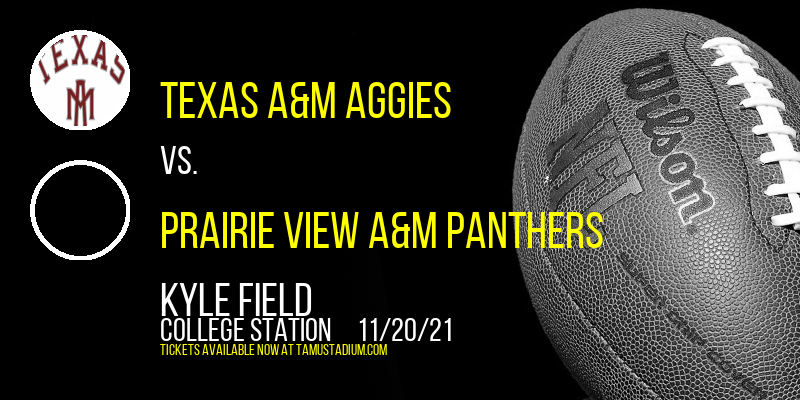 Texas A&M Aggies vs. Prairie View A&M Panthers at Kyle Field